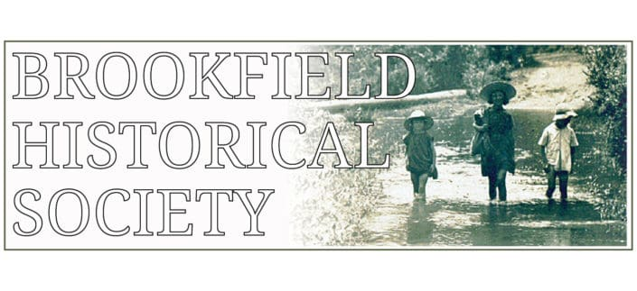 Brookfield Historical Society started in 2002